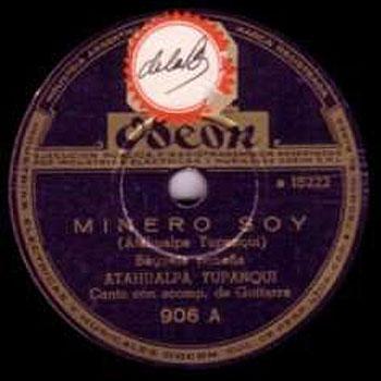 Minero soy (Atahualpa Yupanqui) [1945]
