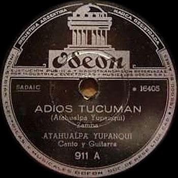 Adiós Tucumán (Atahualpa Yupanqui) [1947]
