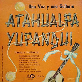 Una voz y una guitarra (Volumen 1) (Atahualpa Yupanqui) [1953]