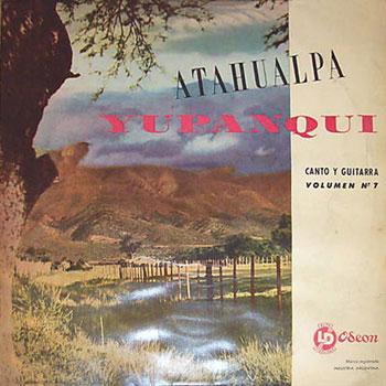 Canto y guitarra (Volumen 7) (Atahualpa Yupanqui) [1960]
