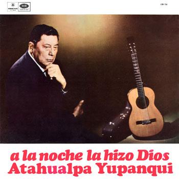 A la noche la hizo Dios (Atahualpa Yupanqui) [1967]