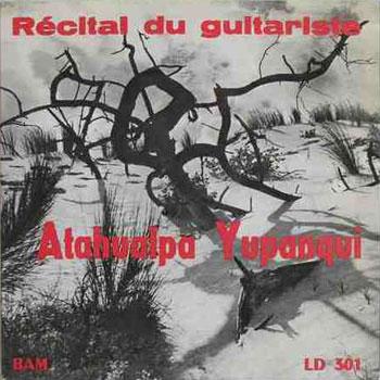 Récital du guitariste Atahualpa Yupanqui (Atahualpa Yupanqui) [1954]