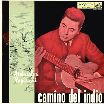 Camino del indio (Atahualpa Yupanqui) [1957]