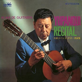 Alma de guitarra - Yupanqui recital (Atahualpa Yupanqui) [1967]
