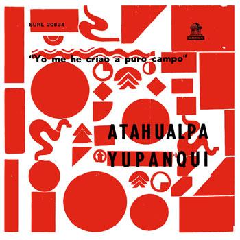 Yo me criao a puro campo (Atahualpa Yupanqui) [1971]
