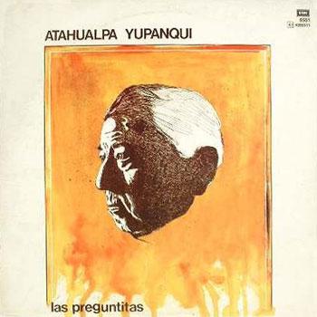 Las preguntitas (Atahualpa Yupanqui)