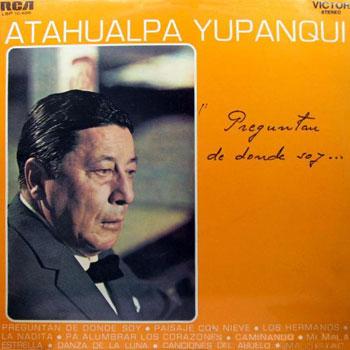 Preguntan de donde soy (Atahualpa Yupanqui)