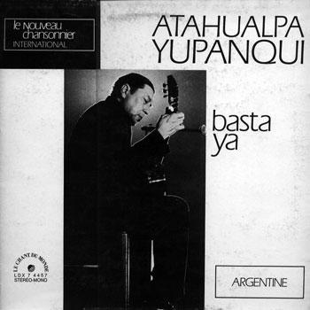 Basta ya (Atahualpa Yupanqui) [1971]