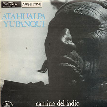 Camino del indio (Atahualpa Yupanqui) [1977]