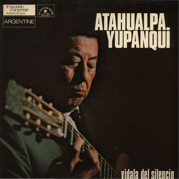 Vidala del silencio (Atahualpa Yupanqui)