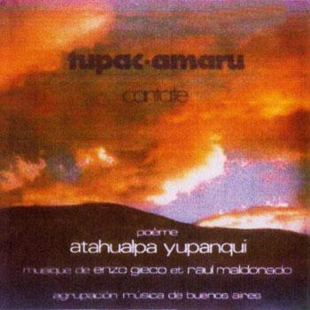 Cantata Tupac Amaru (Agrupación Música de Buenos Aires) [1978]