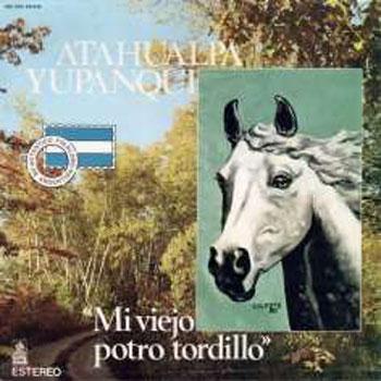 Mi viejo potro tordillo (Atahualpa Yupanqui)