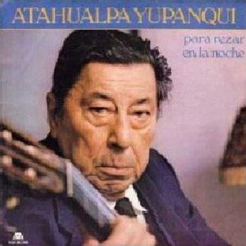 Para rezar en la noche (Atahualpa Yupanqui)