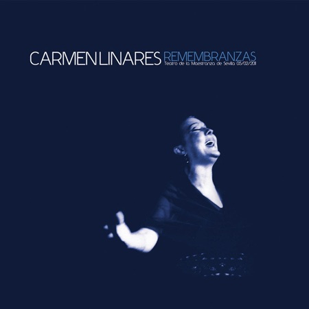 Remembranzas (Carmen Linares) [2011]