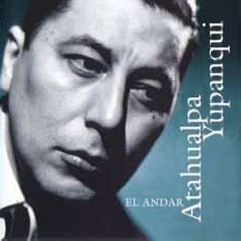El andar (Atahualpa Yupanqui) [2000]