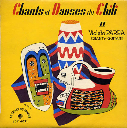 Chants et danses du Chili II (EP) (Violeta Parra) [1956]
