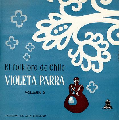 El folklore de Chile, volumen 2 (Violeta Parra) [1958]