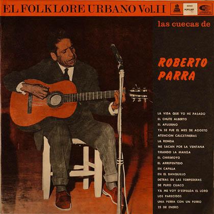 Las cuecas de Roberto Parra (Roberto Parra) [1967]