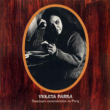 Canciones reencontradas en París (Violeta Parra)