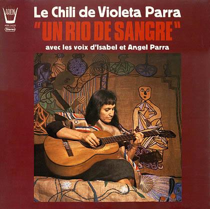 Un río de sangre (Violeta Parra – Isabel y Ángel Parra) [1974]