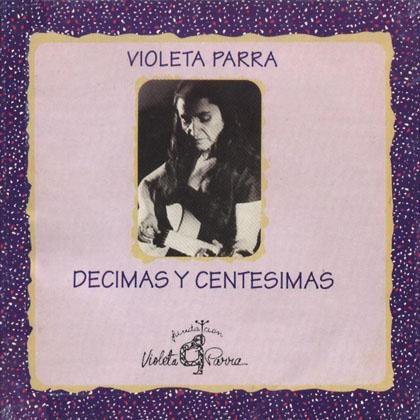 Décimas y centésimas (Violeta Parra) [1993]