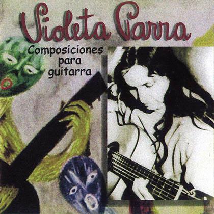 Composiciones para guitarra (Violeta Parra)