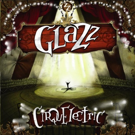 Cirquelectric (Glazz)