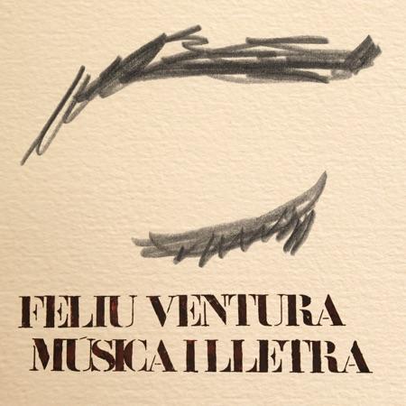 Música i lletra (Feliu Ventura) [2011]
