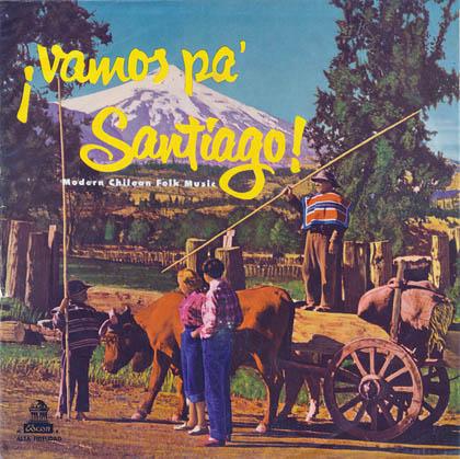 Fiesta chilena, vol. 5, ¡Vamos pa' Santiago! (Obra colectiva) [1961]