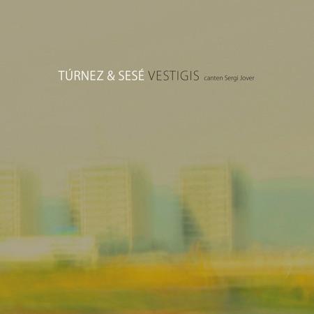 Vestigis (Túrnez & Sesé) [2011]
