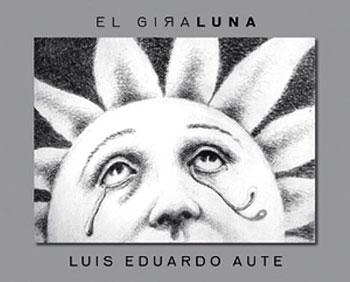 El giraluna (Luis Eduardo Aute) [2011]