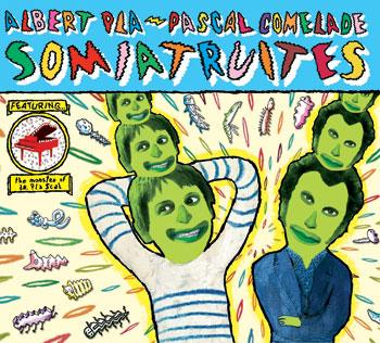Somiatruites (Albert Pla - Pascal Comelade) [2011]