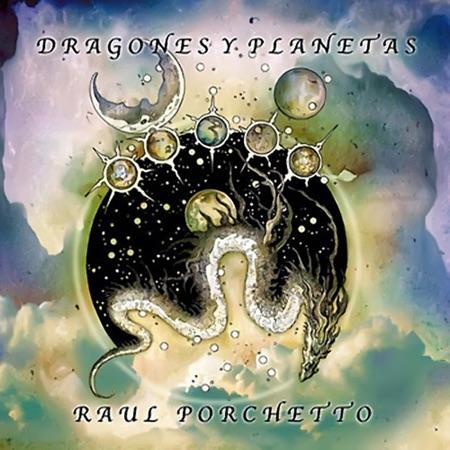 Dragones y planetas (Raúl Porchetto)