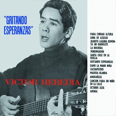 Gritando esperanzas (Víctor Heredia) [1968]