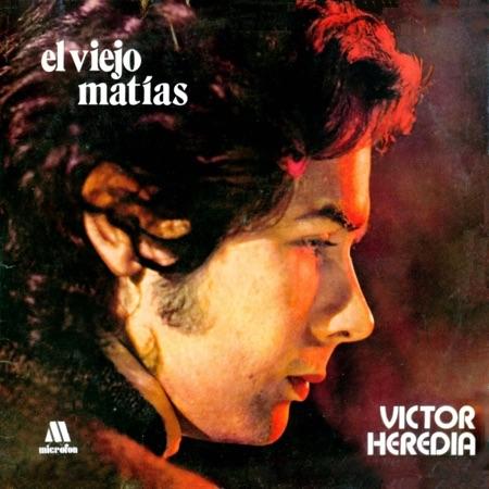 El viejo Matías (Víctor Heredia) [1970]