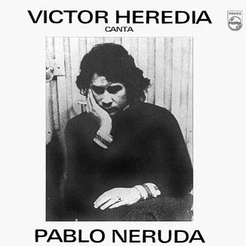 Víctor Heredia canta Pablo Neruda (Víctor Heredia) [1974]