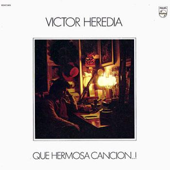 Qué hermosa canción (Víctor Heredia) [1978]