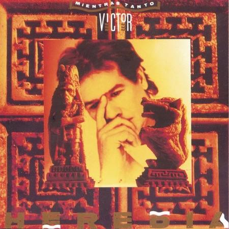 Mientras tanto (Víctor Heredia) [1992]