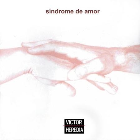 Síndrome de amor (Víctor Heredia)