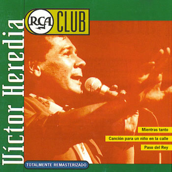 RCA Club – Víctor Heredia (Víctor Heredia) [1998]