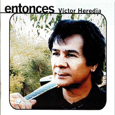 Entonces (Víctor Heredia)