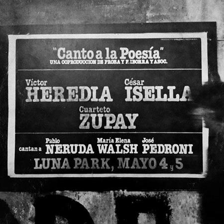 Canto a la poesía (César Isella – Víctor Heredia – Cuarteto Zupay) [1984]