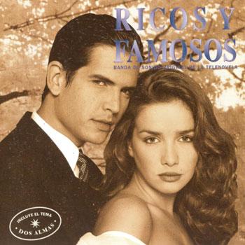 Ricos y famosos (BSO) (Obra colectiva) [1997]