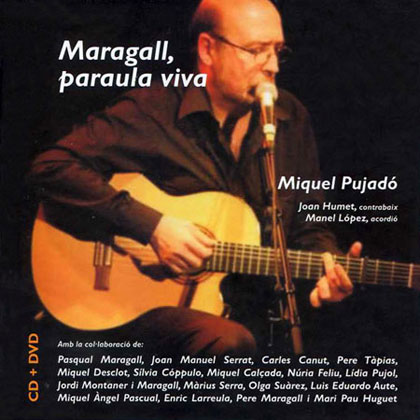 Maragall, paraula viva (Miquel Pujadó)