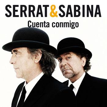 Cuenta conmigo (Joan Manuel Serrat - Joaquín Sabina) [2011]