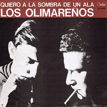 Quiero, a la sombra de un ala (Los Olimareños) [1966]