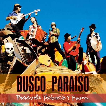 Busco Paraíso (Pascuala Ilabaca)