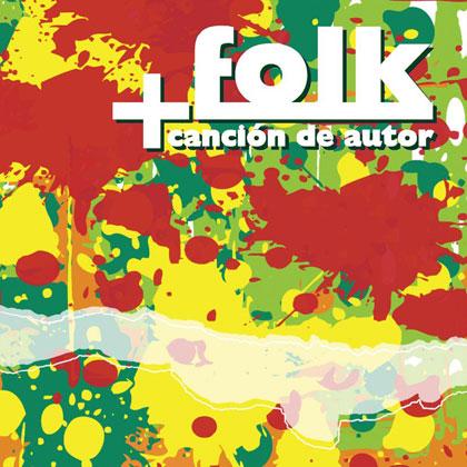 +Folk. Canción de autor (Obra colectiva) [2010]