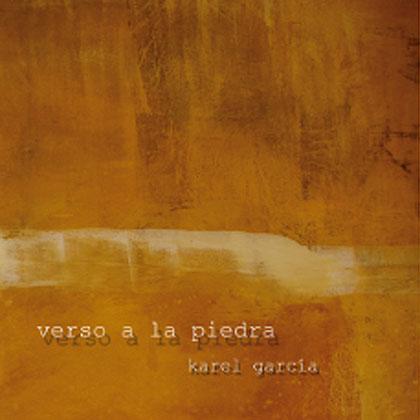 Verso a la piedra (Karel García) [2012]