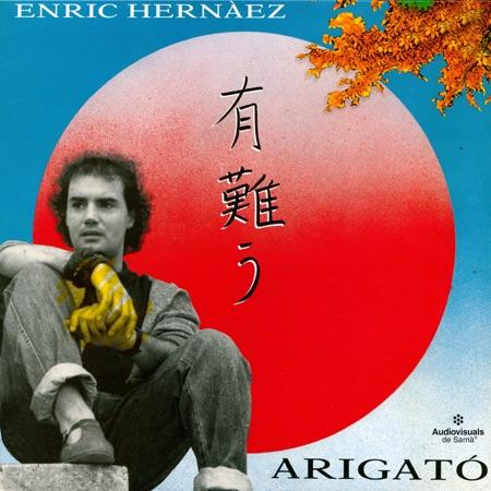 Arigató (Enric Hernàez) [1988]